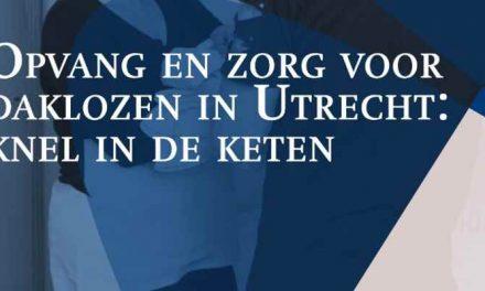 Opvang en zorg voor daklozen in Utrecht: knel in de keten (rapport)